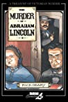 The Murder of Abraham Lincoln by Rick Geary