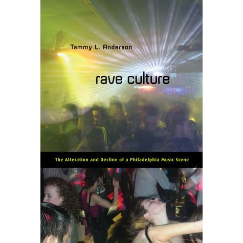 an overview of the rave culture