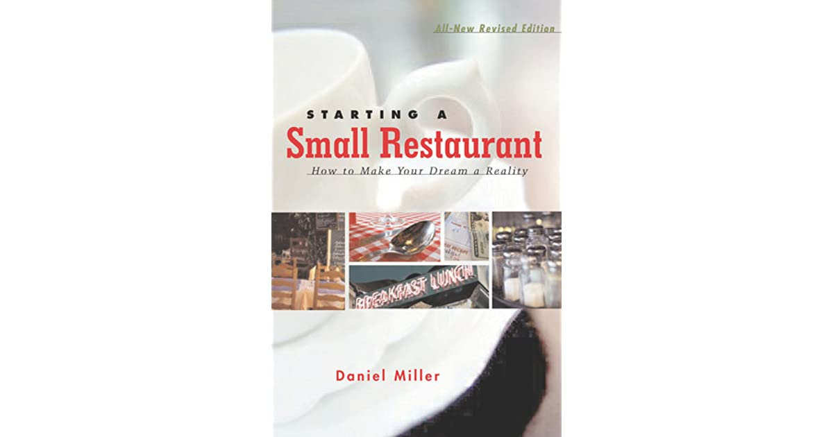 Starting A Small Restaurant Revised Edition How To Make