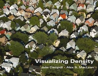 Visualizing Density by Julie Campoli