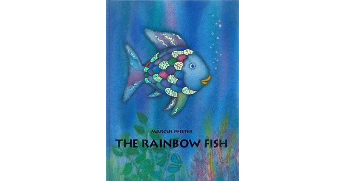 The rainbow fish by marcus pfister for The rainbow fish