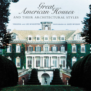Great American Houses and Their Architectural Styles
