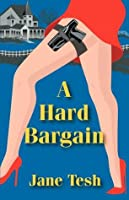 A Hard Bargain (Madeline Maclin #2)