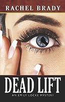 Dead Lift (Emily Locke, #2)