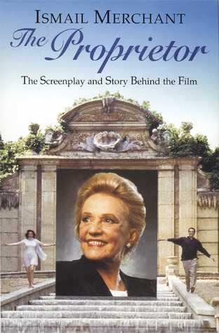 The Proprietor: The Screenplay and the Story Behind the Film