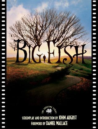 Big Fish: The Shooting Script