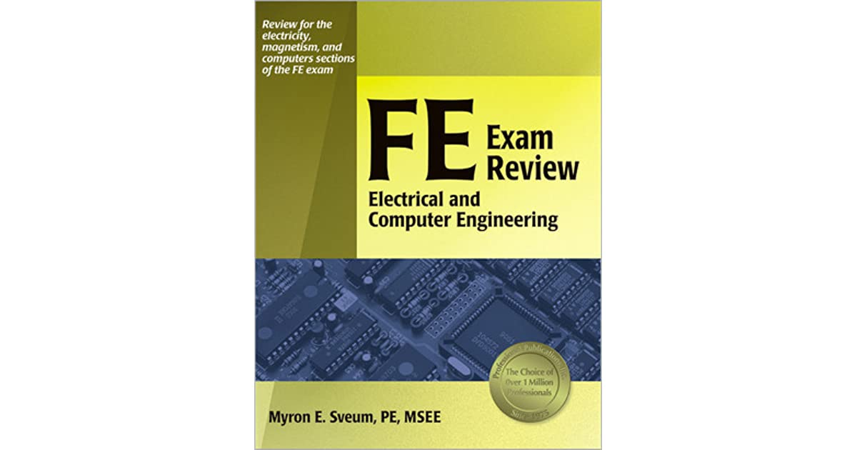 FE Exam Review: Electrical and Computer Engineering by Myron