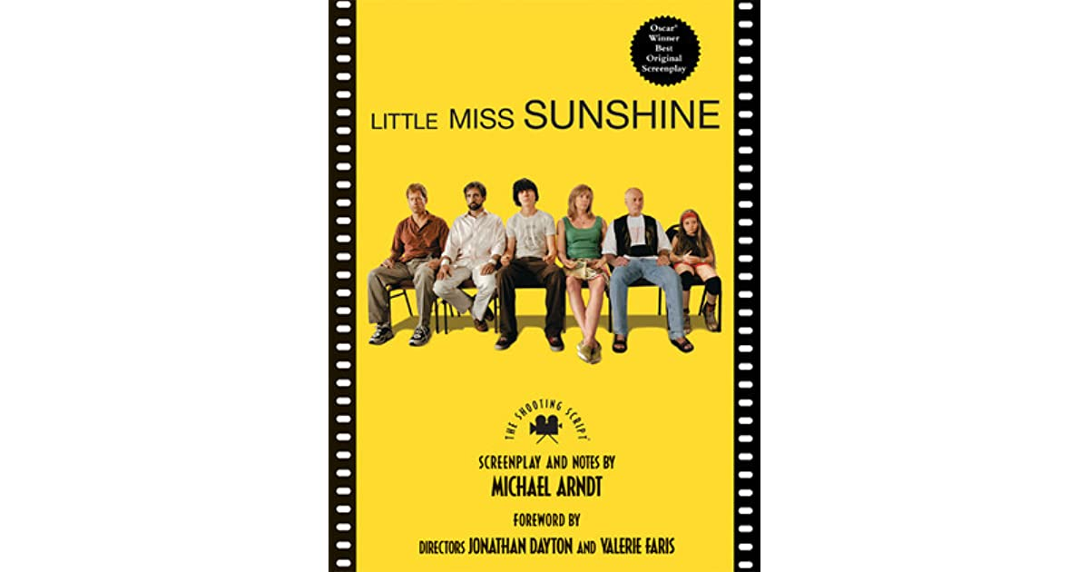 Little miss sunshine the shooting script by michael ardnt fandeluxe Image collections