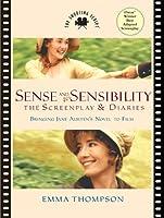 Sense and Sensibility: The Screenplay and Diaries