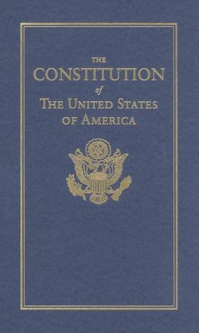 The Constitution of the United States of America by Founding Fathers