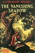 The Vanishing Shadow (Judy Bolton Mysteries, #1)