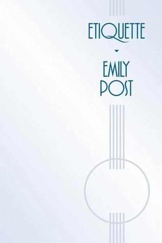 Etiquette by Emily Post