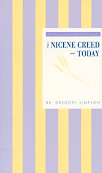 The Nicene Creed For Today