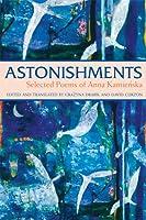 Astonishments: Selected Poems of Anna Kamienska - paperback edition