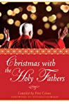 Christmas with the Holy Fathers by Peter Celano