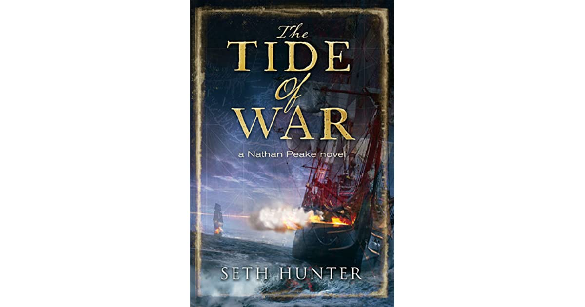The Tide of War (Nathan Peake Book 2)