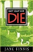 Get Out or Die (Aurelia Marcella, #1)