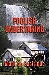 Foolish Undertaking (Buryin' Barry, #3)