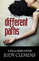 Different Paths (Stella Crown Mystery, #5)