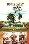 Hornswoggled (Alafair Tucker, #2)