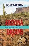 Arizona Dreams: A David Mapstone Mystery