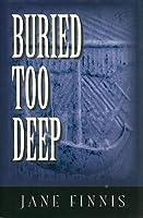 Buried Too Deep (Aurelia Marcella, #3)