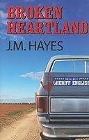 Broken Heartland (Mad Dog & Englishman, #4)