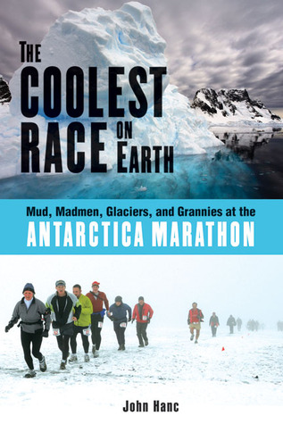 The Coolest Race on Earth by John Hanc
