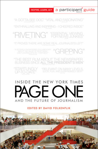 Page One: Inside the New York Times and the Future of Journalism