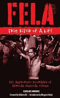 Fela: This Bitch of a Life