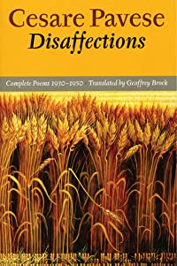 Disaffections: Complete Poems 1930-1950