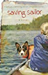 Saving Sailor: A Quirky Girl, A Faithful Dog, and One Unforgettable Summer (A.J., #1)