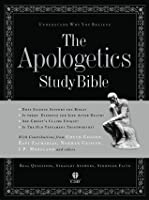The Apologetics Study Bible: Understand Why You Believe, HCSB