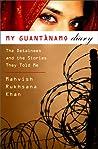 My Guantanamo Diary by Mahvish Rukhsana Khan