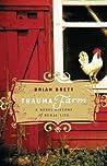 Trauma Farm by Brian Brett