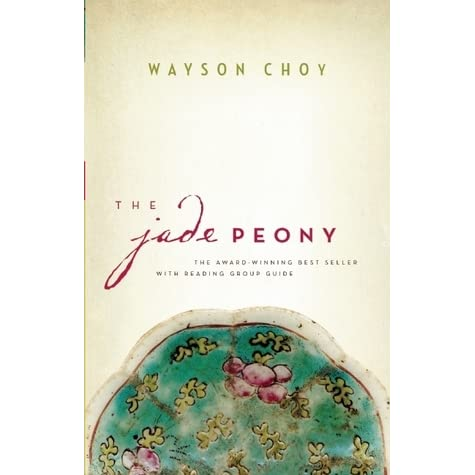 an analysis of the characters in the novel the jade peony by wayson choy Wayson choy's the jade peony can definitely be accepted as a delightful experience for a reader who expected a non-fiction story, but instead read and learned so much of something that indubitably resembles reality and history.