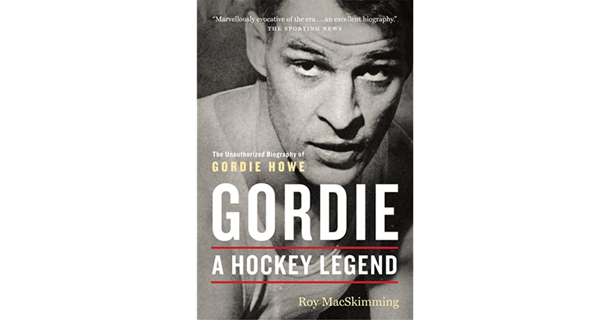 gordie revised edition a hockey legend