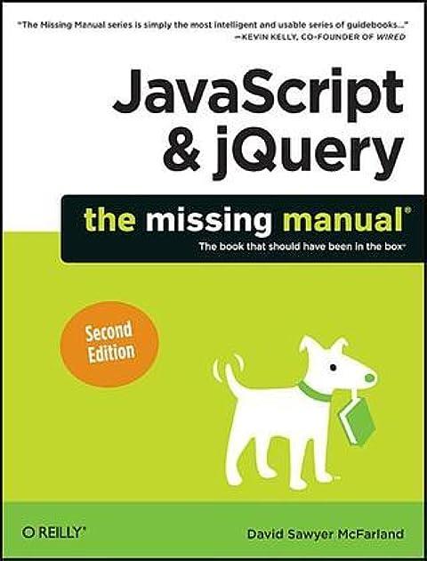 javascript jquery the missing manual by david sawyer mcfarland rh goodreads com JavaScript Programming Language JavaScript Language