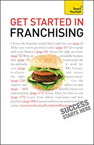 Get Started in Franchising: Teach Yourself