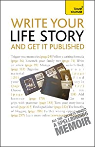 Write Your Life Story and Get It Published