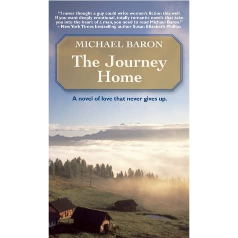 The Journey Home By Michael Baron