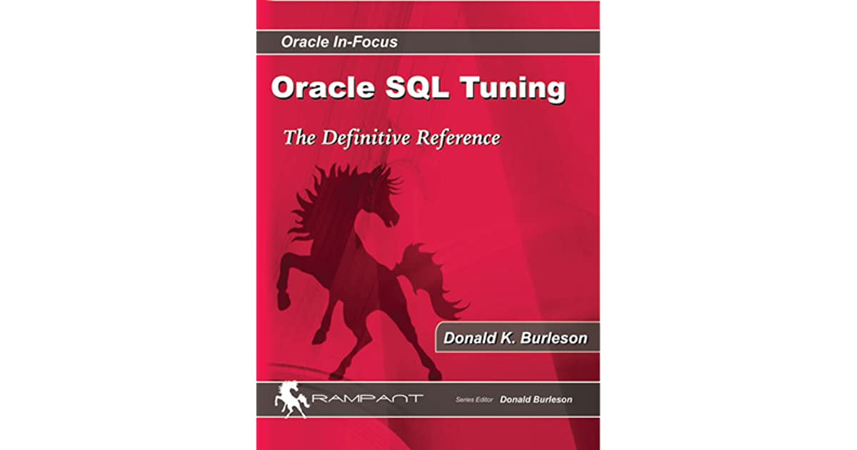 Advanced Oracle Sql Tuning By Donald K Burleson Pdf