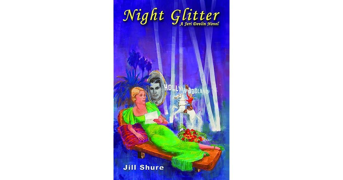 Night Glitter (Jeri Rose Devlin Series Book 2)