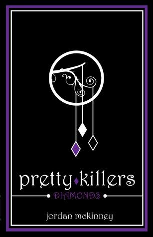 Diamonds (Pretty Killers, #1)