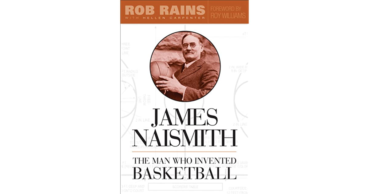 a biography of james naismith the founder of basketball
