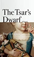 The Tsar's Dwarf