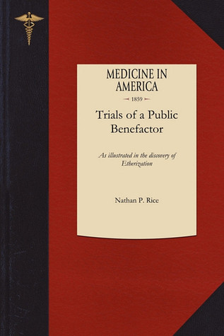 Trials of a Public Benefactor