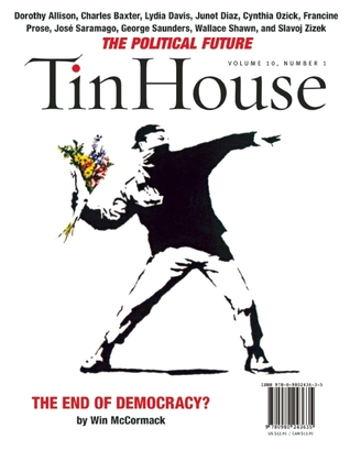 Tin House: The Political Issue