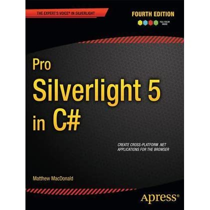 pro silverlight 5 in c macdonald matthew