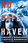 No Safe Haven (Land of the Midnight Sun, #1)